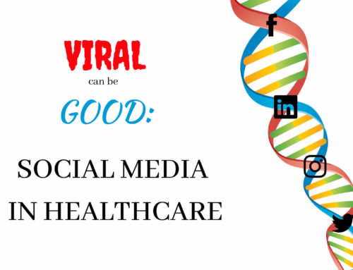 Viral Can Be Good: Social Media in Healthcare